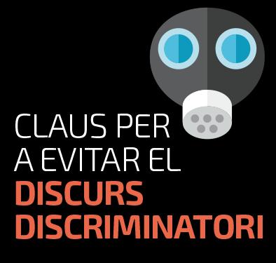 Claus per a evitar el discurs discriminatori