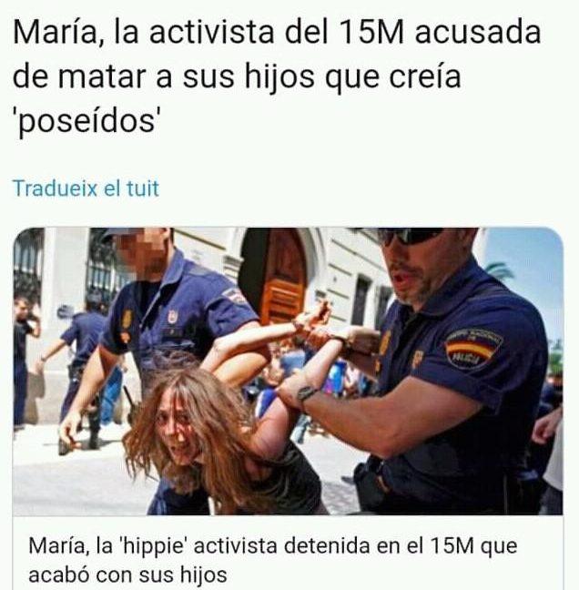 María, la activista del 15M acusada de matar a sus hijos que creía 'poseídos'