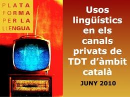 Estudi de la Plataforma per la Llengua sobre els usos lingüístics dels canals privats