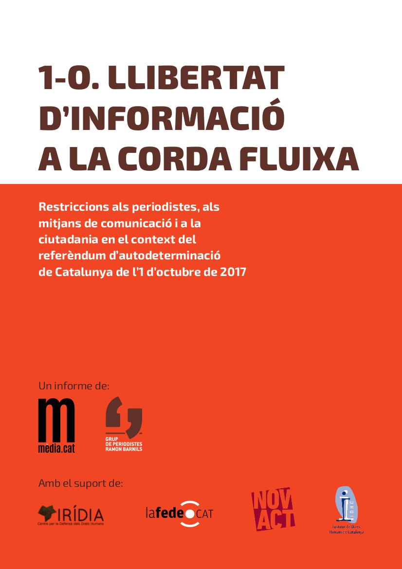 Informe: 1-O. Llibertat d'informació a la corda fluixa