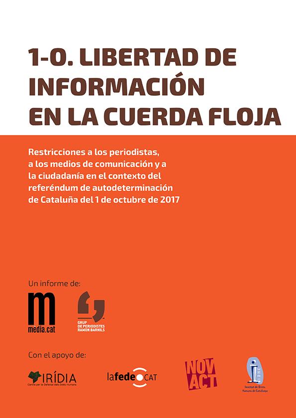 Informe: 1-O. Libertad de información en la cuerda floja