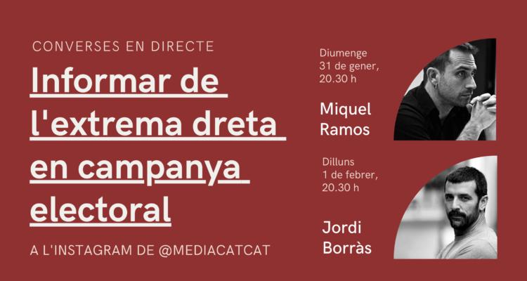 Converses en directe sobre com cobrir l'extrema dreta en campanya electoral, organitzades per Mèdia.cat.